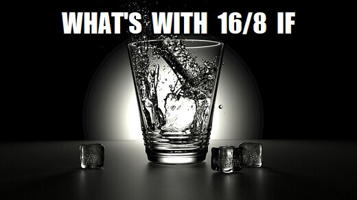 Your 16/8 Intermittent Fasting Guide – All You Ever Wanted To Know About 16/8 IF