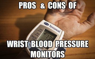 Wrist Blood Pressure Monitors Pros and Cons