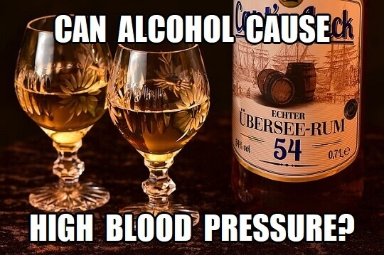 Can Alcohol Cause High Blood Pressure