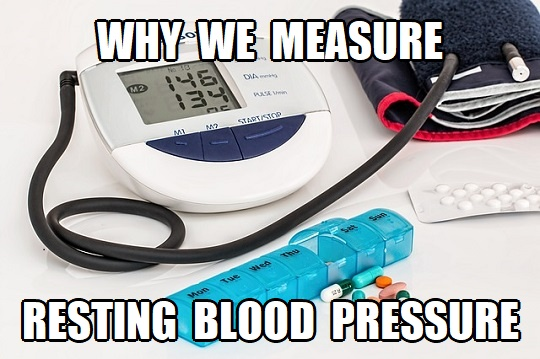 why do we measure resting blood pressure