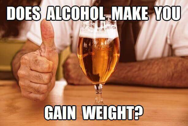Does Alcohol Make You Gain Weight