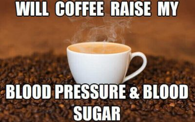 Does Coffee Raise Blood Pressure and Blood Sugar?