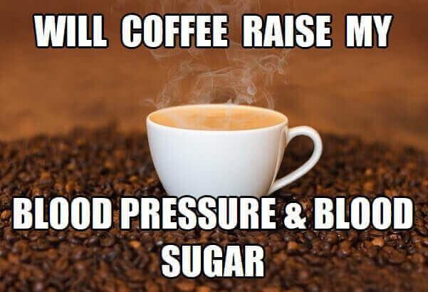 does coffee raise blood pressure