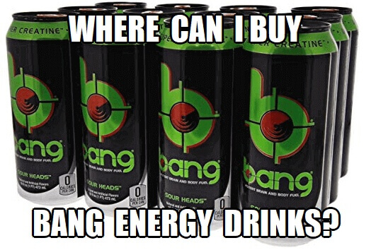 where to buy bang energy drinks